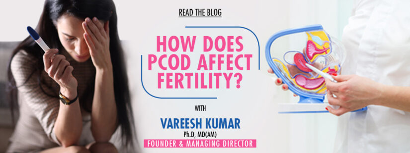 How Does PCOD affect Fertility
