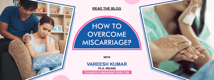 How to Overcome Miscarriage